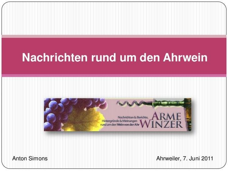 Nachrichten rund um den AhrweinAnton Simons             Ahrweiler, 7. Juni 2011