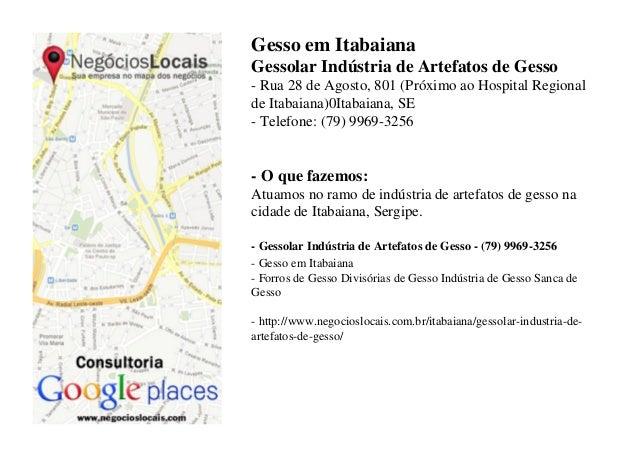 Gesso em Itabaiana Gessolar Indústria de Artefatos de Gesso - Rua 28 de Agosto, 801 (Próximo ao Hospital Regional de Itaba...