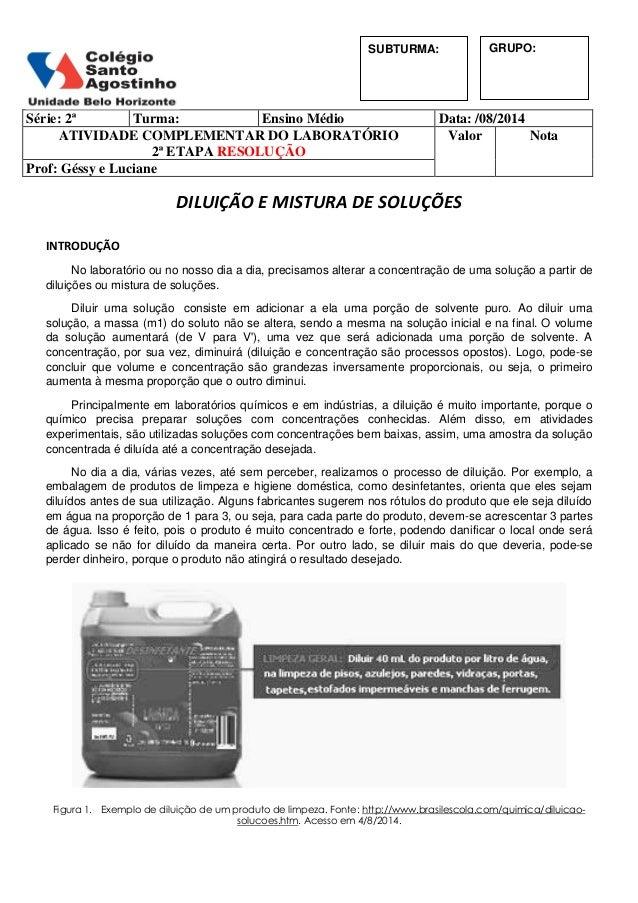 Série: 2ª Turma: Ensino Médio Data: /08/2014 ATIVIDADE COMPLEMENTAR DO LABORATÓRIO 2ª ETAPA RESOLUÇÃO Valor Nota Prof: Gés...