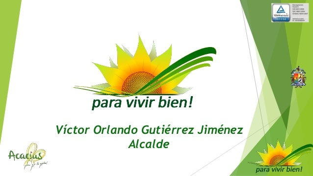 Víctor Orlando Gutiérrez Jiménez Alcalde