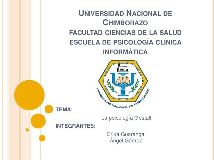 UNIVERSIDAD NACIONAL DE              CHIMBORAZO    FACULTAD CIENCIAS DE LA SALUD    ESCUELA DE PSICOLOGÍA CLÍNICA         ...