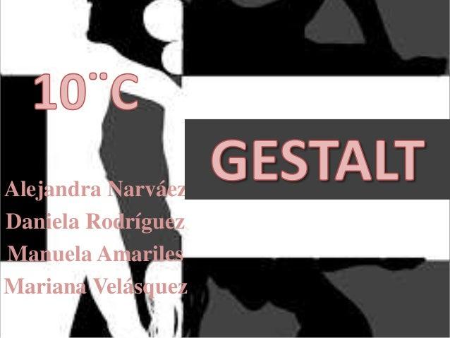 Alejandra NarváezDaniela RodríguezManuela AmarilesMariana Velásquez
