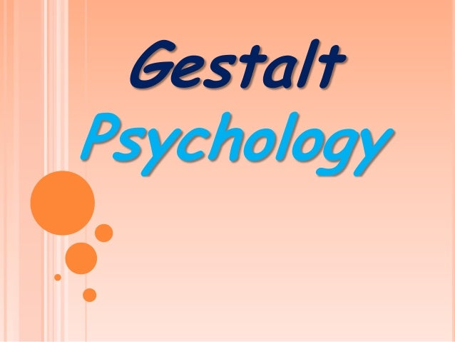 Gestalt Therapy and Gestalt Psychology
