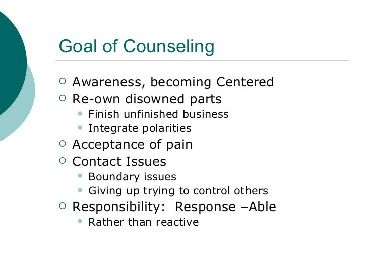 """person centered therapy and gestalt therapy Person-centered therapy defines the client-therapist relationship in terms of providing a safe, empathic environment in which to explore one's world and gestalt adds by providing methods and techniques to bring about healthy change in the client's experience of the """"here and now."""