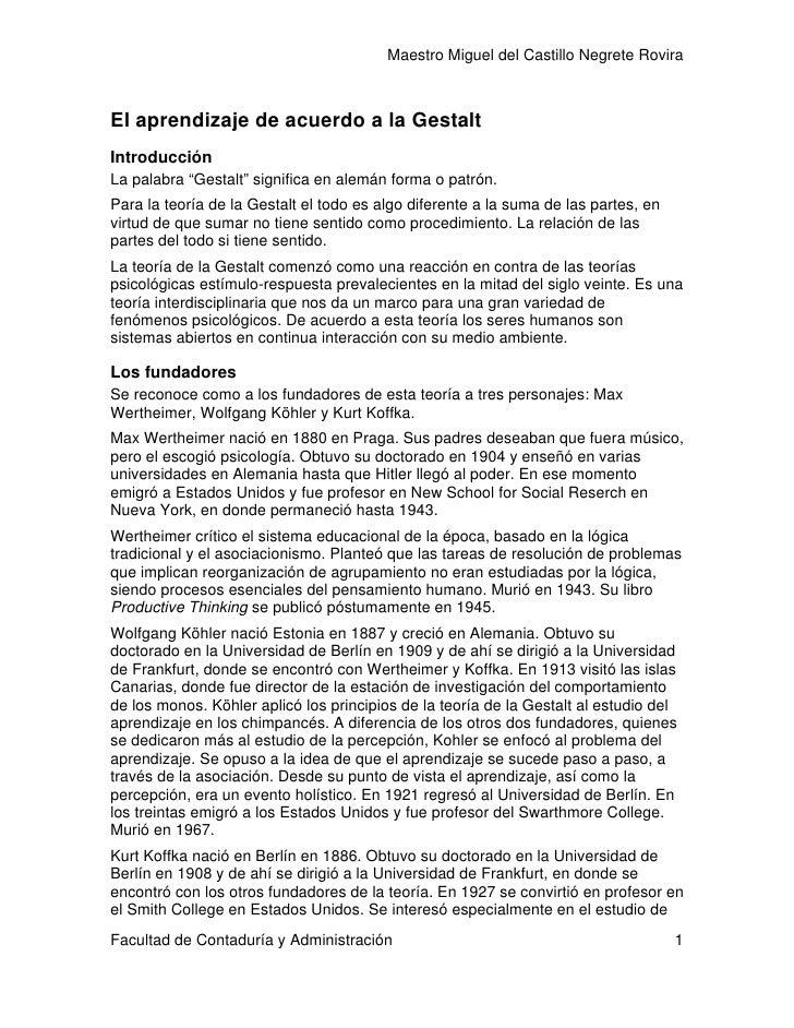 """Maestro Miguel del Castillo Negrete Rovira    El aprendizaje de acuerdo a la Gestalt Introducción La palabra """"Gestalt"""" sig..."""