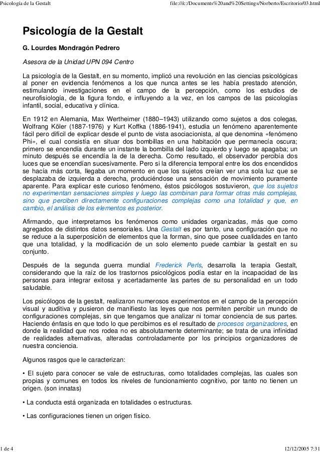 Psicología de la Gestalt file:///c:/Documents%20and%20Settings/Norberto/Escritorio/03.html 1 de 4 12/12/2005 7:31 Psicolog...