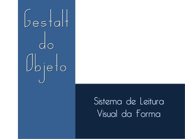 Sistema de Leitura Visual da Forma
