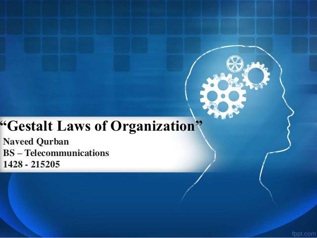 Gestalt laws of percpetual organisation