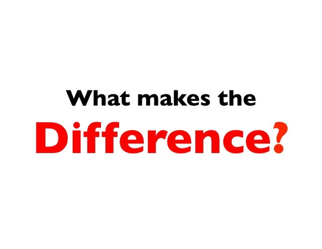 What makes theDifference?