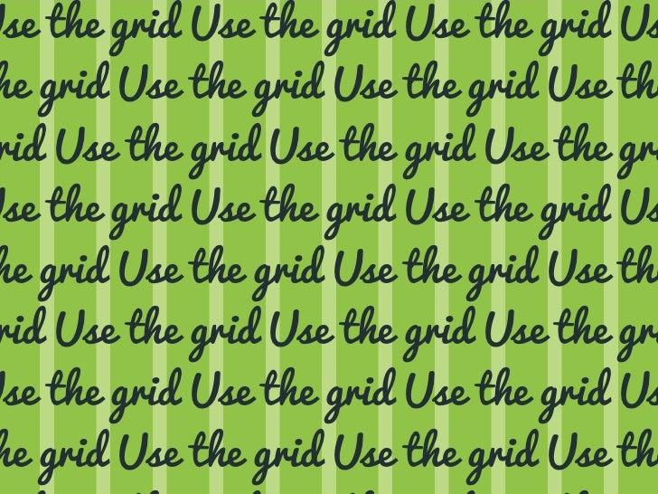 Use the grid Use the grid Use the grid Us he grid Use the grid Use the grid Use the rid Use the grid Use the grid Use the ...