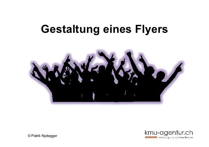 Gestaltung eines Flyers© Patrik Nydegger