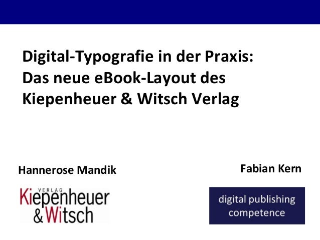 Fabian Kerndigital publishing competence Digital-Typografie in der Praxis: Das neue eBook-Layout des Kiepenheuer & Witsch ...