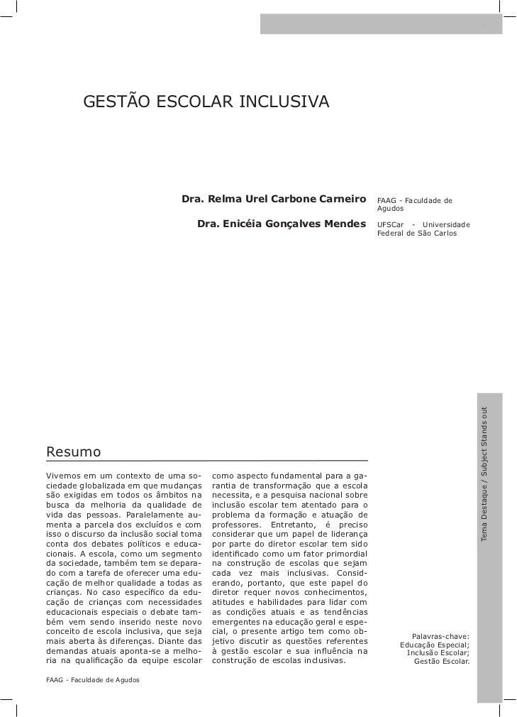 7          GESTÃO ESCOLAR INCLUSIVA                                 Dra. Relma Urel Carbone Carneiro                  FAAG...
