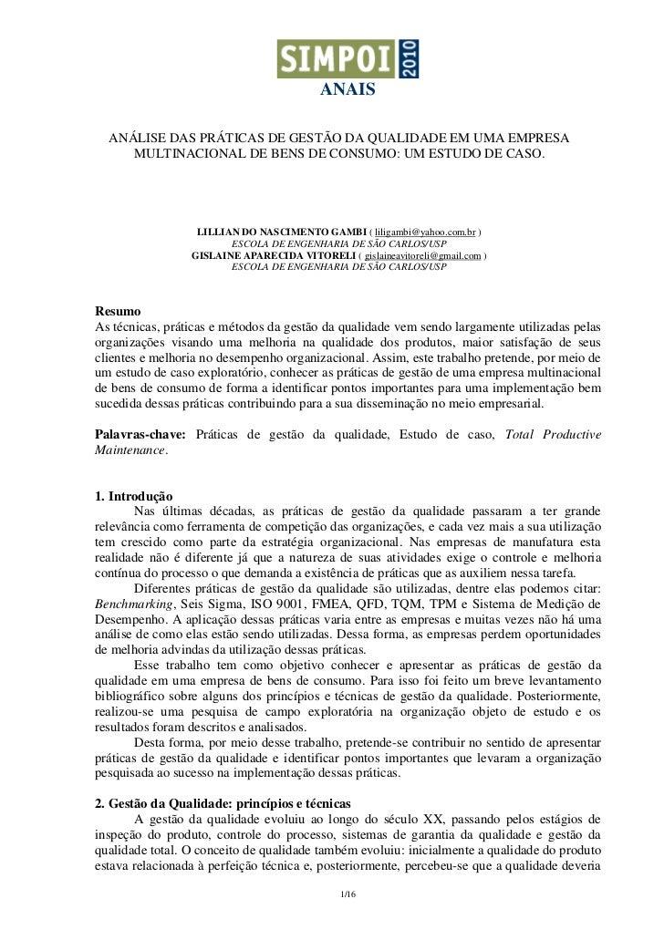 ANAIS  ANÁLISE DAS PRÁTICAS DE GESTÃO DA QUALIDADE EM UMA EMPRESA     MULTINACIONAL DE BENS DE CONSUMO: UM ESTUDO DE CASO....