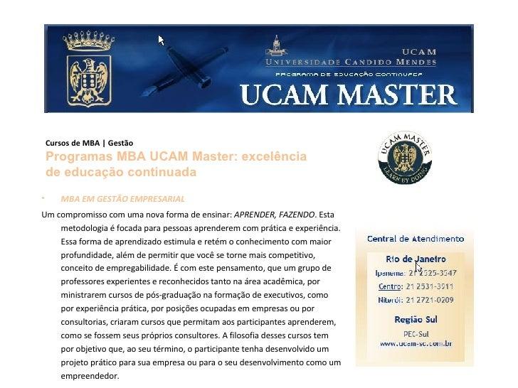 <ul><li>MBA EM GESTÃO EMPRESARIAL </li></ul><ul><li>Um compromisso com uma nova forma de ensinar:  APRENDER, FAZENDO . Est...