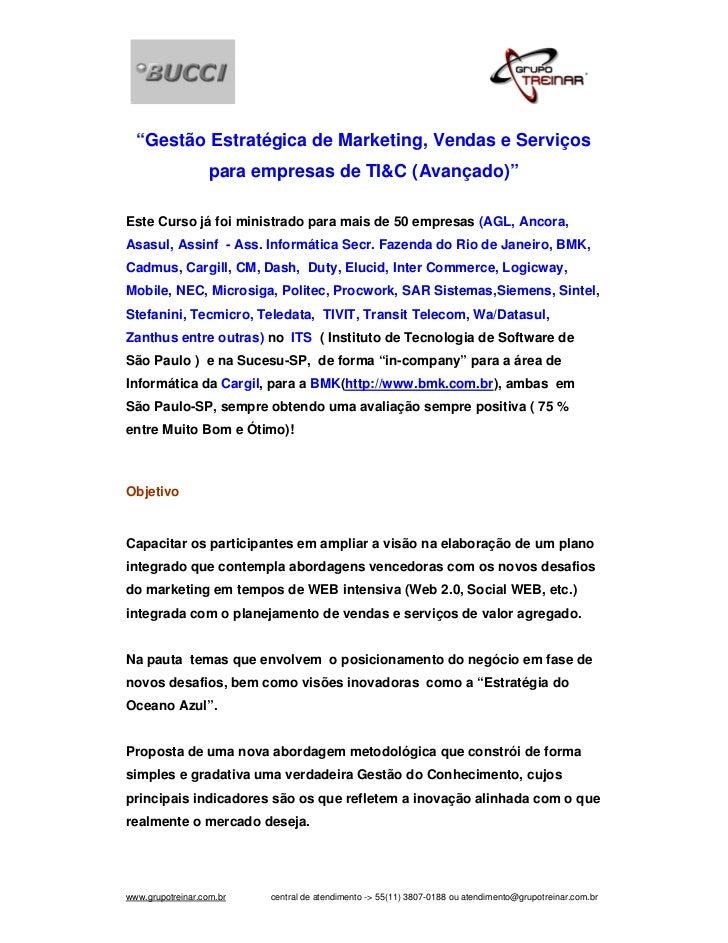 """""""Gestão Estratégica de Marketing, Vendas e Serviços                   para empresas de TI&C (Avançado)""""Este Curso já foi m..."""