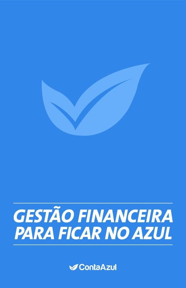 GESTÃO FINANCEIRA para ficar no azul