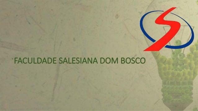 FACULDADE SALESIANA DOM BOSCO 1