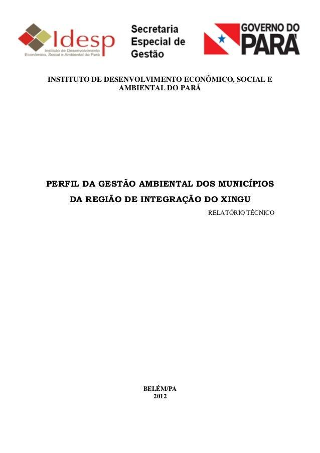INSTITUTO DE DESENVOLVIMENTO ECONÔMICO, SOCIAL E                AMBIENTAL DO PARÁPERFIL DA GESTÃO AMBIENTAL DOS MUNICÍPIOS...
