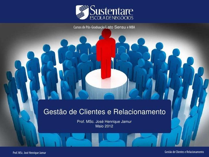 Cursos de Pós-Graduação Lato Sensu e MBA                           Gestão de Clientes e Relacionamento                    ...