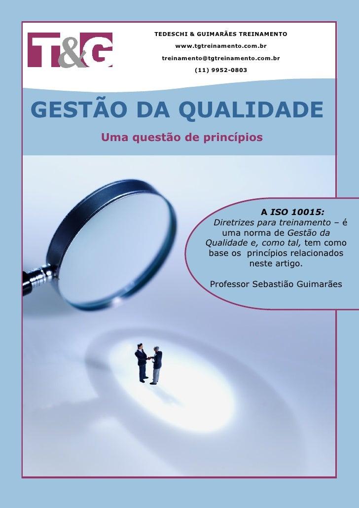 TEDESCHI & GUIMARÃES TREINAMENTO                   www.tgtreinamento.com.br               treinamento@tgtreinamento.com.br...
