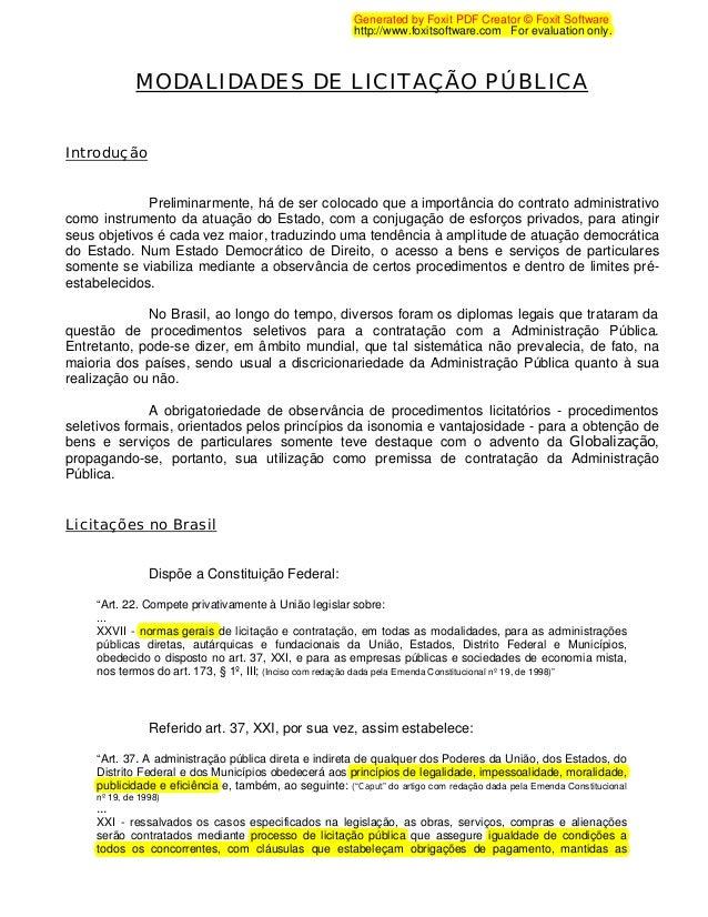 MODALIDADES DE LICITAÇÃO PÚBLICA Introdução Preliminarmente, há de ser colocado que a importância do contrato administrati...