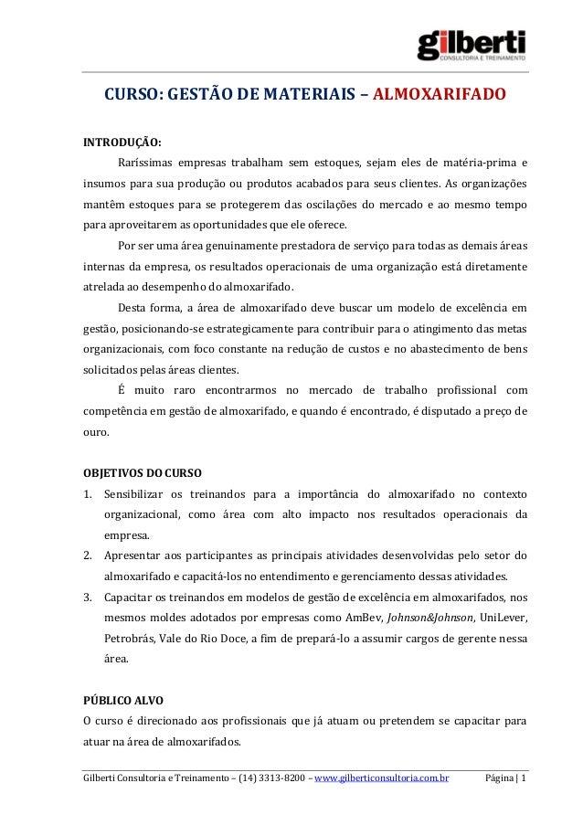 Gilberti Consultoria e Treinamento – (14) 3313-8200 – www.gilberticonsultoria.com.br Página | 1  CURSO: GESTÃO DE MATERIAI...