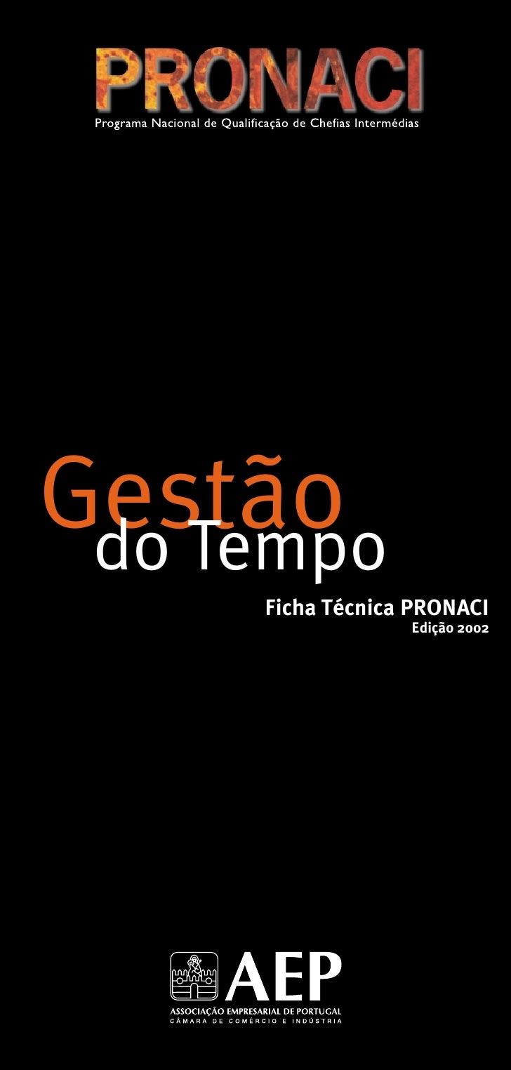 Gestão do Tempo     Ficha Técnica PRONACI                  Edição 2002