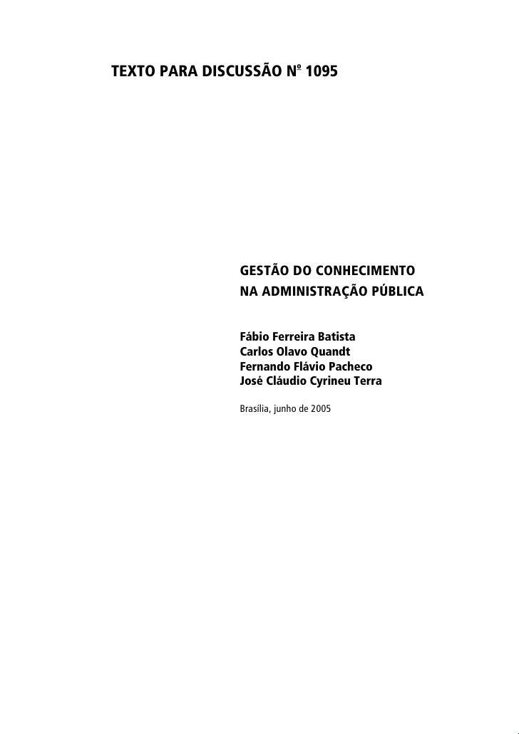 TEXTO PARA DISCUSSÃO No 1095                    GESTÃO DO CONHECIMENTO                NA ADMINISTRAÇÃO PÚBLICA            ...