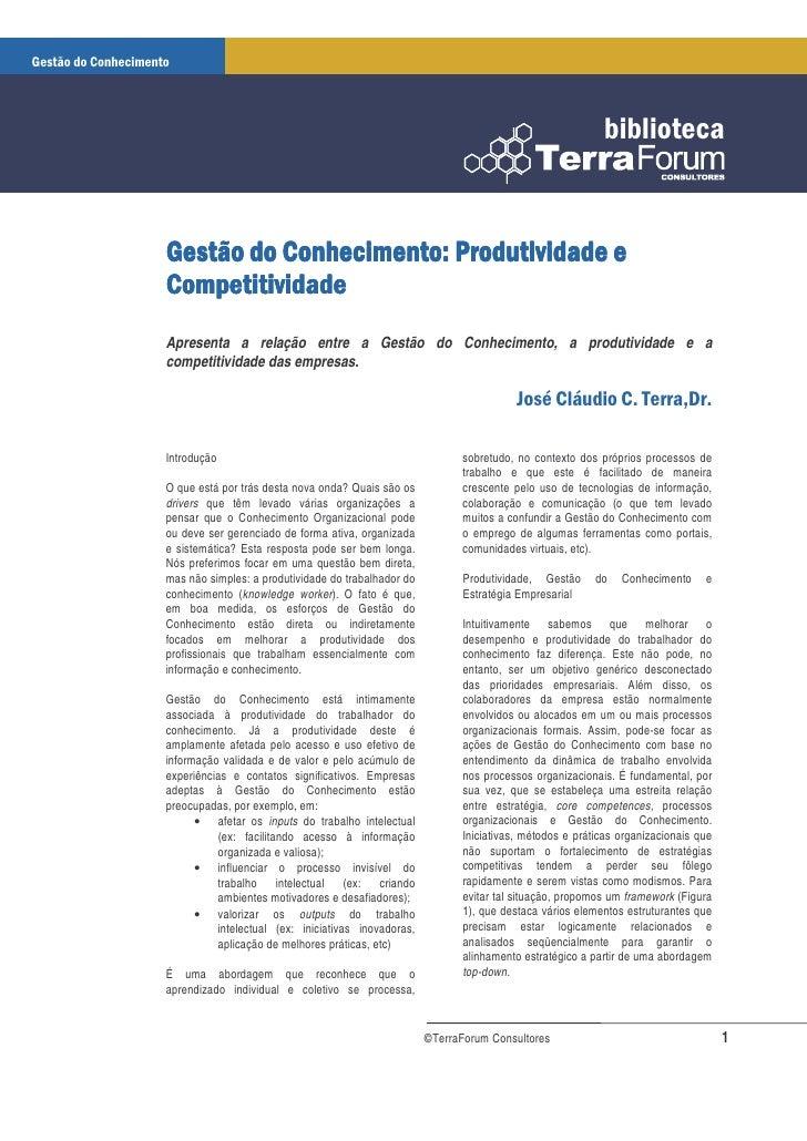 Apresenta a relação entre a Gestão do Conhecimento, a produtividade e a competitividade das empresas.     Introdução      ...