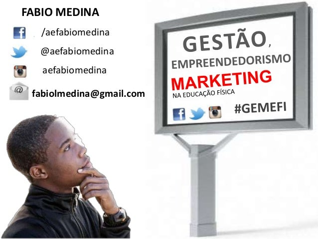 FABIO MEDINA  /aefabiomedina  @aefabiomedina  aefabiomedina  fabiolmedina@gmail.com