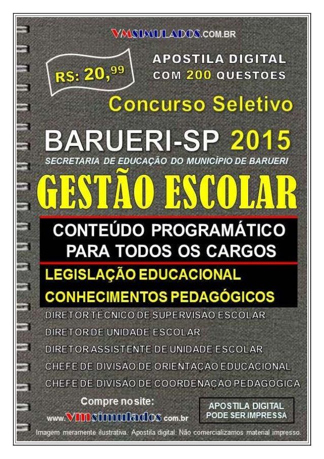 VMSIMULADOS.COM.BR GESTÃO ESCOLAR – SME/BARUERI - SUPERVISOR E DIRETOR ESCOLAR, ORIENTADOR EDUCACIONAL E COORD. PEDAGÓGICO...