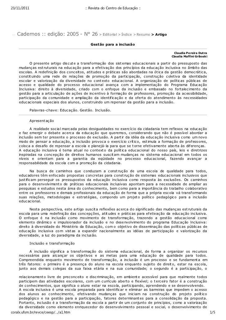 23/11/2011                                :: Revista do Centro de Educação ::... Cadernos :: edição: 2005 - N° 26 > Editor...