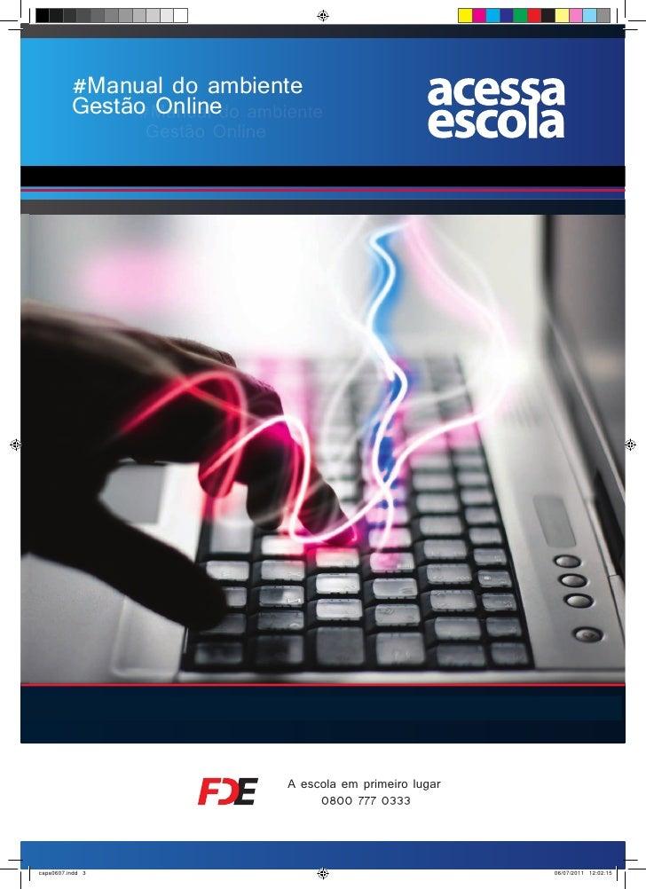 #Manual do ambiente          Gestão Onlinedo ambiente               #Manual                  Gestão Online                ...