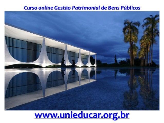 Curso online Gestão Patrimonial de Bens Públicos www.unieducar.org.br