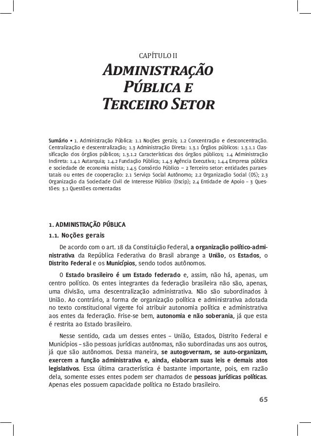 65  CAPÍTULO II  Administração  Pública e  Terceiro Setor  Sumário • 1. Administração Pública: 1.1 Noções gerais; 1.2 Conc...