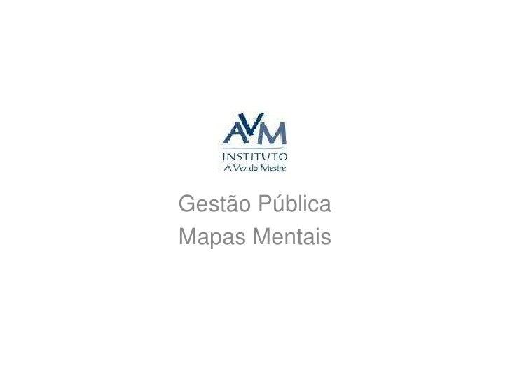 Gestão Pública<br />Mapas Mentais<br />