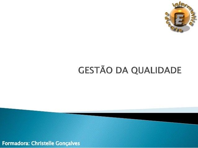 Formadora: Christelle Gonçalves