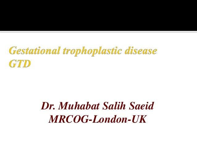 Dr. Muhabat Salih Saeid MRCOG-London-UK