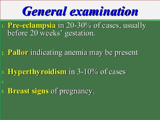 General examinationGeneral examination 1.1. Pre-eclampsiaPre-eclampsia in 20-30% of cases, usuallyin 20-30% of cases, usua...