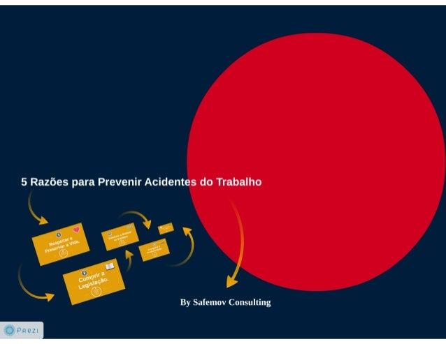 Safemov Consulting - 5 Razões para Prevenir Acidentes do Trabalho.