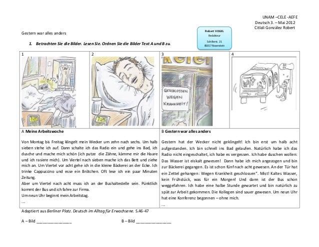 UNAM –CELE -AEFEDeutsch 3. – Mai 2012Citlali González RobertGestern war alles anders1. Betrachten Sie die Bilder. Lesen Si...