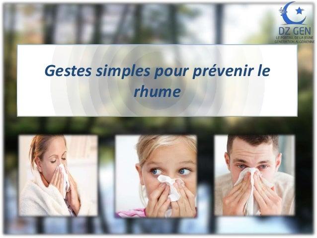 Gestes simples pour prévenir le rhume
