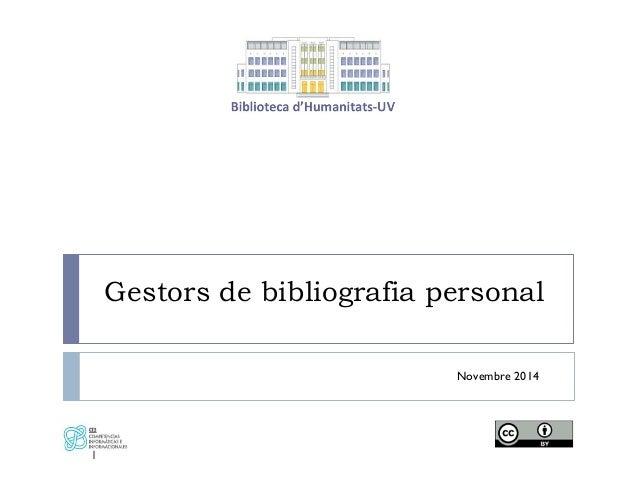 Gestors de bibliografia personal Novembre 2014 1