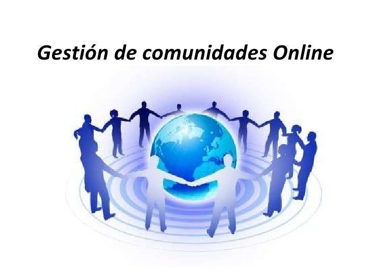 Gestión de comunidades Online