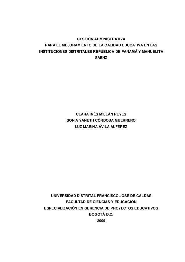 GESTIÓN ADMINISTRATIVA PARA EL MEJORAMIENTO DE LA CALIDAD EDUCATIVA EN LAS INSTITUCIONES DISTRITALES REPÚBLICA DE PANAMÁ Y...