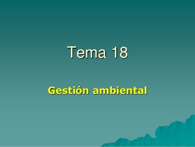 Tema 18 Gestión ambiental