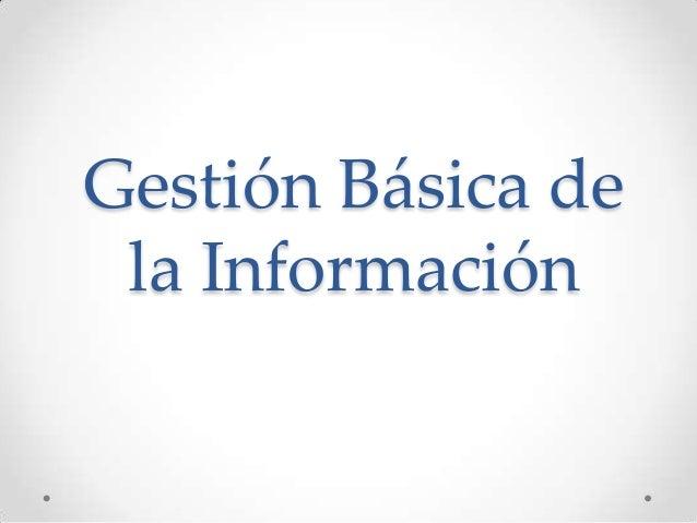 Gestión Básica de la Información