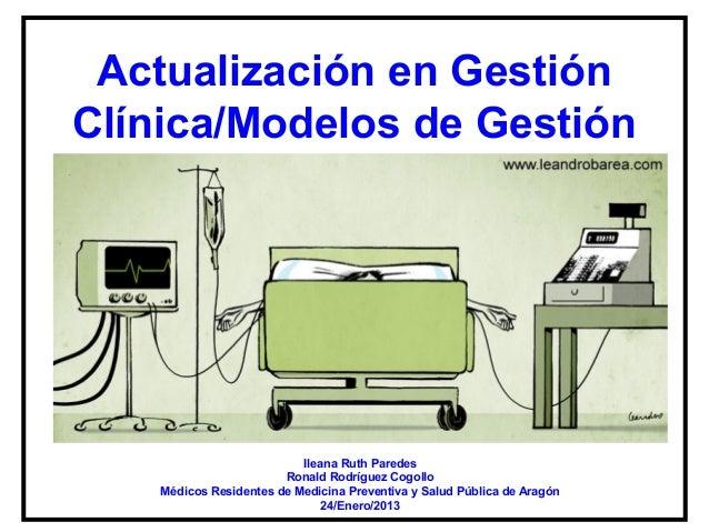 Actualización en GestiónClínica/Modelos de Gestión                           Ileana Ruth Paredes                        Ro...