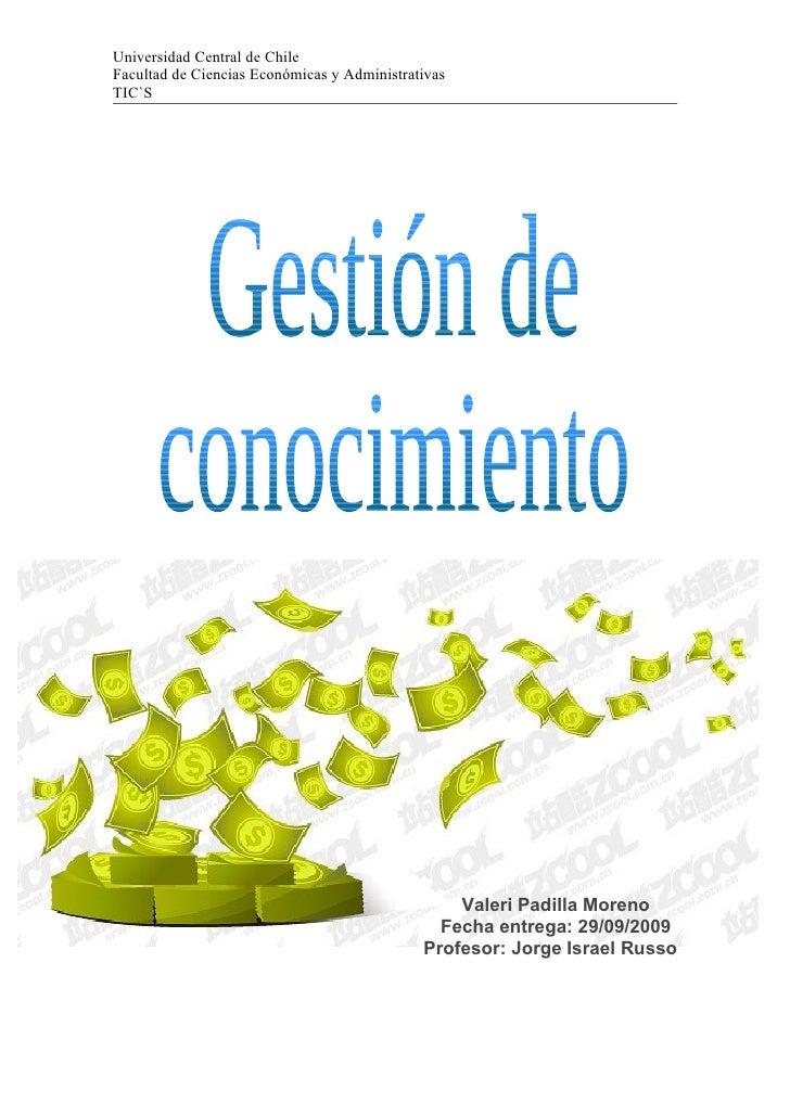 Universidad Central de Chile Facultad de Ciencias Económicas y Administrativas TIC`S                                      ...
